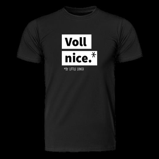 "Bio T-Shirt ""Voll Nice"" (unisex)"